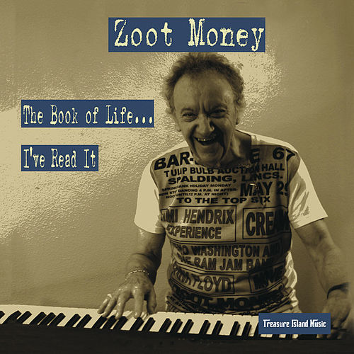 The Book of Life…I've Read it by Zoot Money