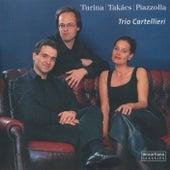 Turina, Takács, Piazzolla: Chamber Works von Trio Cartellieri