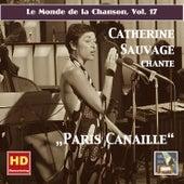 Le monde de la chanson, Vol. 17: Catherine Sauvage