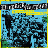 11 Short Stories of Pain & Glory von Dropkick Murphys