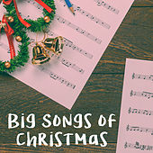 Big Songs of Christmas by Various Artists