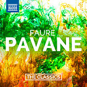 Fauré: Pavane & Other Orchestral Works by Various Artists