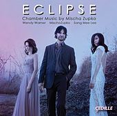 Mischa Zupko: Eclipse by Various Artists