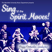 Sing 'til the Spirit Moves! by Various Artists