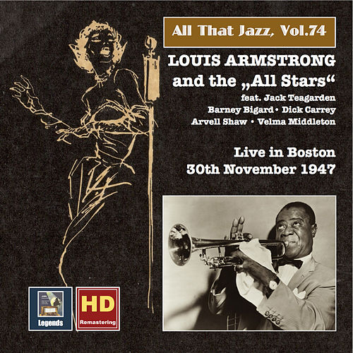 All That Jazz, Vol. 74: Louis Armstrong and the 'All Stars' Live in Boston (Remastered 2016) by Louis Armstrong