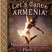 Let's dance, Armenia 1 by Various Artists