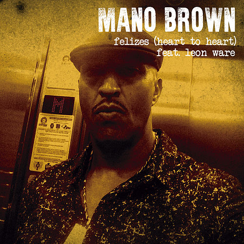 Felizes (Heart To Heart) by Mano Brown