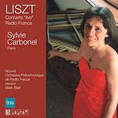 Liszt: Radio France Live Concerts by Sylvie Carbonel