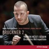 Bruckner: Symphony No. 2 by Orchestre Métropolitain