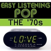 Easy Listening Pop: The '70s de Various Artists