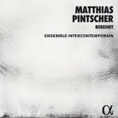 Matthias Pintscher: Bereshit by Various Artists