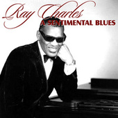 A Sentimental Blues von Ray Charles