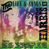 The Life & Songs Of Emmylou Harris: An All-Star Concert Celebration von Various Artists