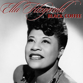 Black Coffee by Ella Fitzgerald