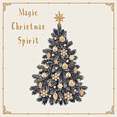 Magic Christmas Spirit by Various Artists