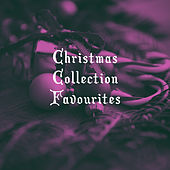 Christmas Collection Favourites by Various Artists