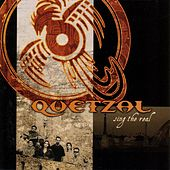 Sing The Real by Quetzal