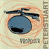 Propeller by Peter Stuart