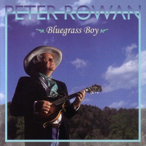 Bluegrass Boy by Peter Rowan