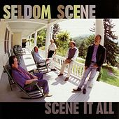Scene It All by The Seldom Scene