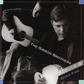 Bona Fide by The Gibson Brothers