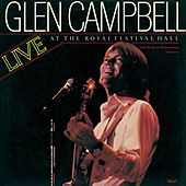 Live At The Royal Festival Hall by Glen Campbell