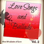 Love Songs and Ballads, Vol. 2 (80's and 90's Ballads, Power Ballads, Love Songs for Weddings) by The LA Love Song Studio