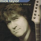 A Stone's Throw by Mick Taylor