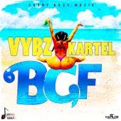 BGF (Bad Gyal Fuck) - Single by VYBZ Kartel