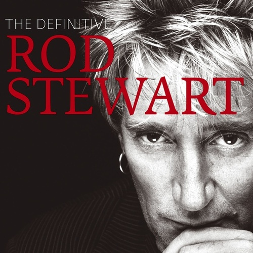 The Definitive Rod Stewart de Rod Stewart