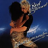 Blondes Have More Fun de Rod Stewart