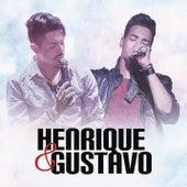 Henrique & Gustavo de Henrique & Gustavo