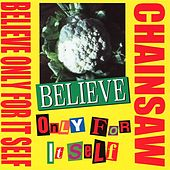 Believe by Chainsaw