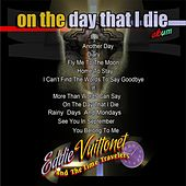 On the Day That I Die von Eddie Vuittonet and the Time Travelers