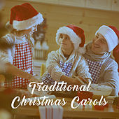 Traditional Christmas Carols by Various Artists