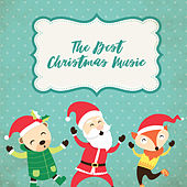 The Best Christmas Music by Various Artists