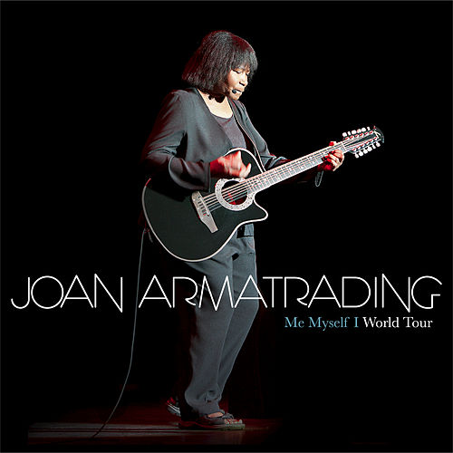 Me Myself I - World Tour by Joan Armatrading