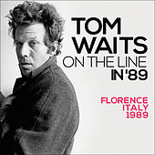 On the Line In '89 (Live) de Tom Waits