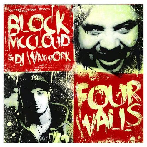 Four Walls by Block McCloud