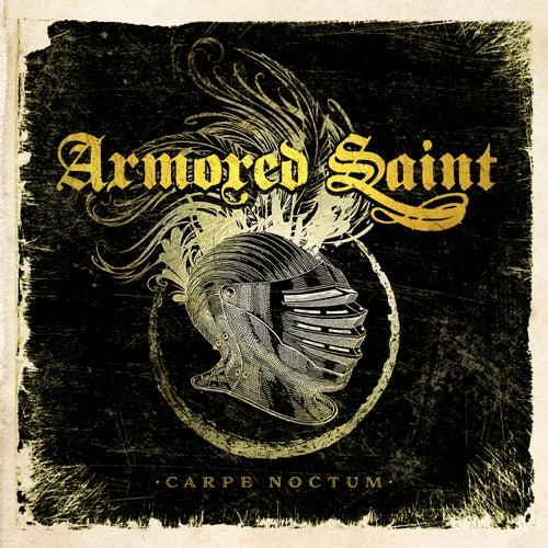 Carpe Noctum (Live) by Armored Saint
