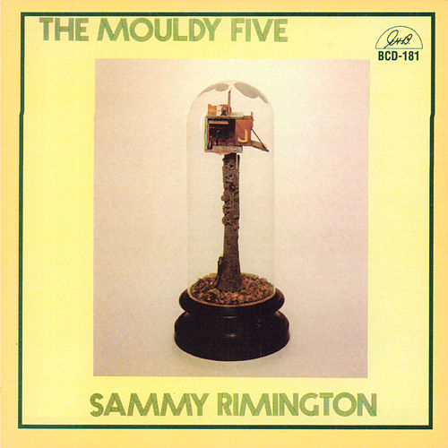 The Mouldy Five by Sammy Rimington