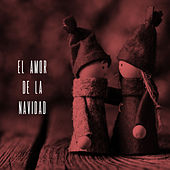 El Amor de la Navidad by Various Artists