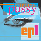 Ep1 by Pussy Tourette