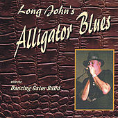 Alligator Blues de Long John