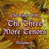 Christmas with The Three More Tenors Volume 2 de Three More Tenors