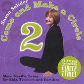 Come and Make a Circle 2 by Susan Salidor