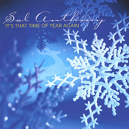 It's That Time of Year Again by Sal Anthony