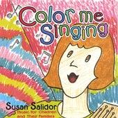 Color Me Singing by Susan Salidor