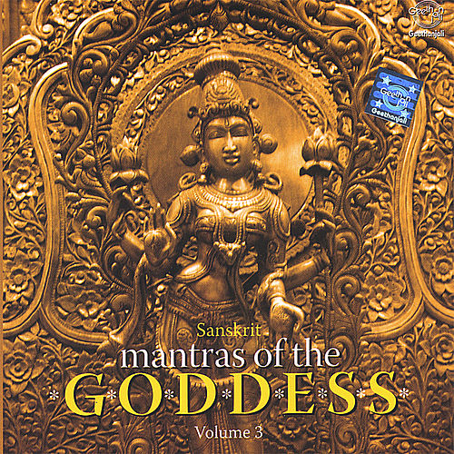 Mantras of the Goddess Volume - 3 by Various Artists