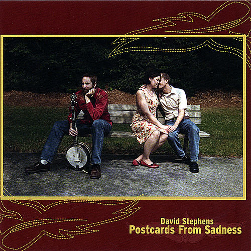 Postcards From Sadness by David Stephens